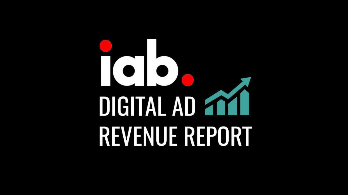 IAB: U.S. digital ad revenues top $100 billion for first time, reaching $107.5 billion in 2018
