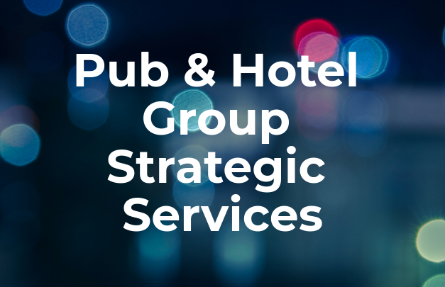 2020 Strategic Services for Pub and Hotel Groups