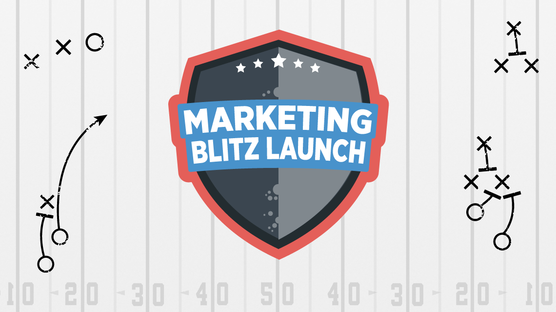 Here's Everything You need to Build Your First Marketing Blitz Launch